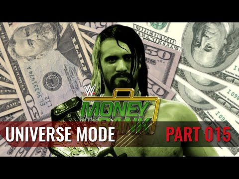 WWE 2K16: Universe Mode - Part 15 | MONEY IN THE BANK