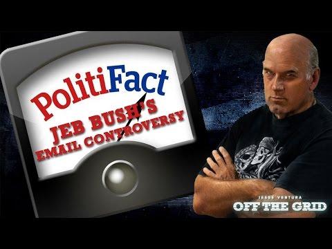 Off The Grid & Politifact: Jeb Bush's Email Controversy | Jesse Ventura Off The Grid - Ora TV