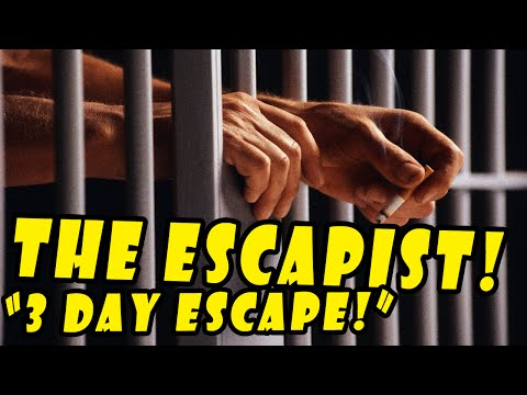 The Escapist | PRISON ESCAPE! |