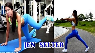 JEN SELTER - NEW FULL WORKOUT VIDEO / 2016 [HD]