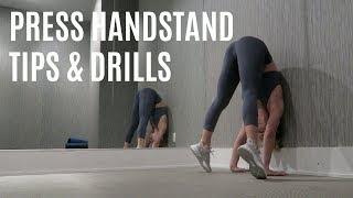 PRESS HANDSTAND TIPS & DRILLS