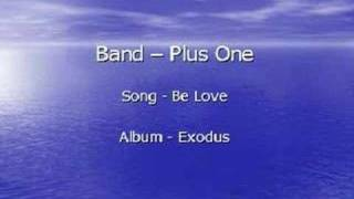 Watch Plus One Be Love video