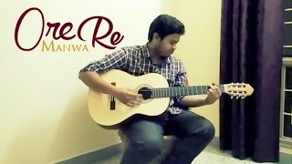 Ore Manwa Re | Arijit Singh | Bangla