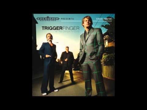 Triggerfinger - Cherry