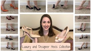 Luxury and Designer Shoe Collection Series | Part 3 | Heels