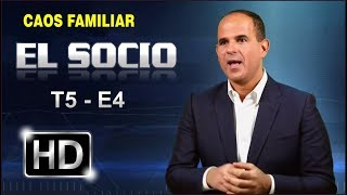 "EL SOCIO - 2018 ""CAOS FAMILIAR"""