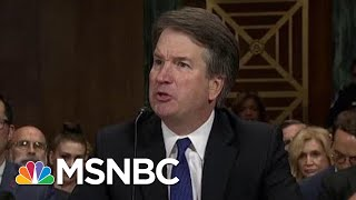 Judge Brett Kavanaugh: This Confirmation Process Has Become A 'National Disgrace' | MSNBC