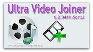 Complete Edition( Ultra Video Joiner [free software download ... Complete Edition( Ultra Video Joiner [free software download] -  calloustranslat