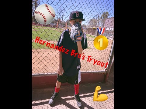 Hernandez Brothers Baseball Tryouts  !