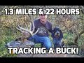 Blood Trailing A Giant Whitetail Buck For 22 Hours - The Callie Chronicles