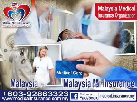 Medical Care and Healthcare Insurance  arranged by Malaysia Medical Insurance Organisation (MMI)