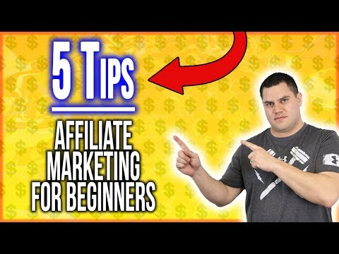 Affiliate Marketing Tips For Beginners (WHAT YOU MUST KNOW)