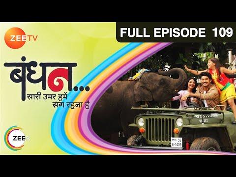 Bandhan Saari Umar Humein Sang Rehna Hai - Episode 109 - February 10, 2015 - Full Episode video