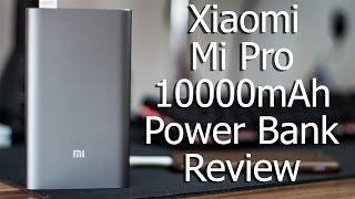 Xiaomi Mi Pro 10000mAh Power Bank Review | Mark 3