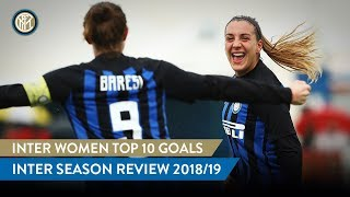 INTER WOMEN TOP 10 GOALS | INTER SEASON REVIEW 2018/19 👩🏻⚫🔵