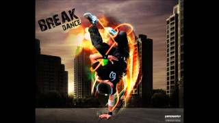 Musica de Break Dance- The Anthem Fast - Dj FifTeen