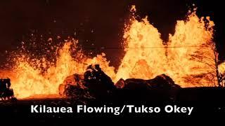 Kilauea Flowing by Tukso Okey