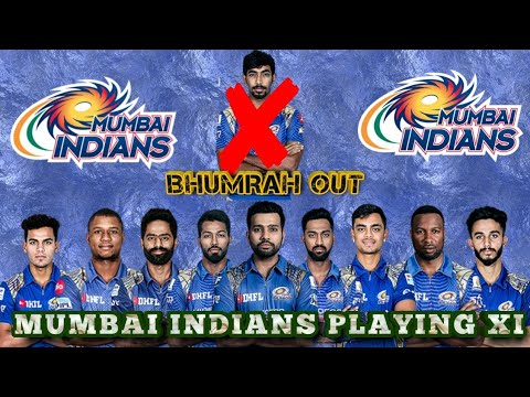 IPL 2019 Mumbai Indians Final Playing 11 2019| Mumbai Indians Full Players List| Jasprit Bhumra out