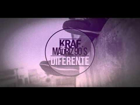 Kraf de Madriz 90´s - Diferente (INÉDITO 2009)