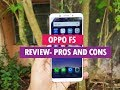 Oppo F5 Review With Pros And Cons  Selfie Expert?