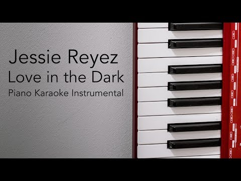 Download  Love in The Dark Piano Karaoke Instrumental Jessie Reyez Gratis, download lagu terbaru