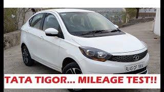 Tata Tigor Mileage Test..