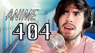 ANIME 404 - JuegaGerman