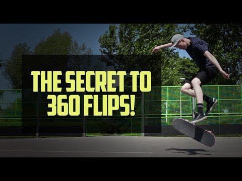 The Secret to 360 Flips!