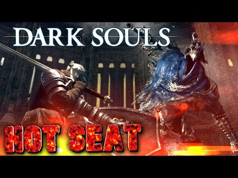 Hot Seat   Dark Souls
