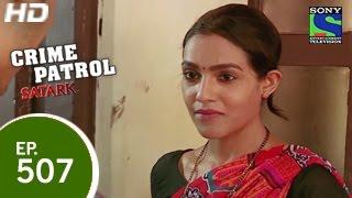 Crime Patrol Bikhre Rishte   Episode 507 15th May 2015