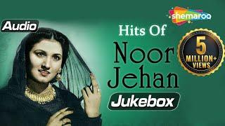 Hits Of Noor Jehan - Audio Jukebox