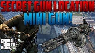 """""""GTA 5"""" - """"MINI GUN LOCATION"""" - How To Get A FREE Mini Gun On GTA V - """"MINI GUN"""" """"MINI GUN LOCATION"""""""