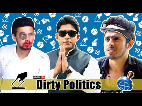 DIRTY POLITICS | ROUND2HELL | R2H