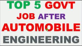 TOP 5 GOVT JOB AFTER AUTOMOBILE ENGINEERING