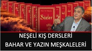 Prof. Dr. Şener Dilek - Barla Lahikası - Sh260 - Neşeli Kış dersleri; Bahar ve Yazın Meşkaleleri