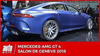 Salon de Genève 2018 - Mercedes-AMG GT 4 : Panamera, prends garde à toi