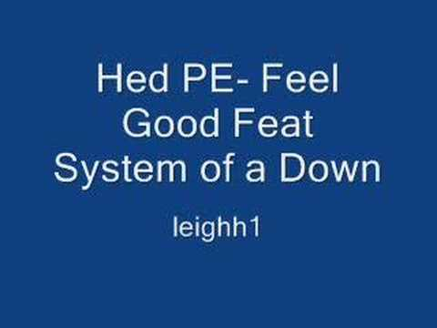 Hed Pe - Feel Good