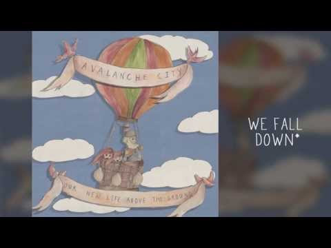 Avalanche City - Love Dont Leave