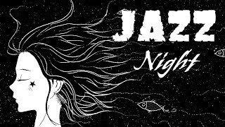 NIGHT OF SMOOTH JAZZ - Music Radio 24/7- Relaxing Chill Out Music Live Stream