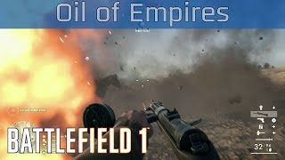 Battlefield 1 - Operations: Oil of Empires Gameplay [HD 1080P/60FPS]