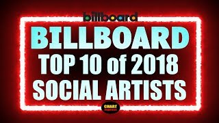 Billboard - Year-End 2018 - Social Artists | Top 10 | ChartExpress