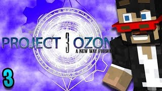 Minecraft: Project Ozone 3 - Ep. 3