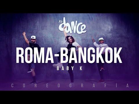Baby K - Roma-Bangkok - Coreografía - FitDance Life