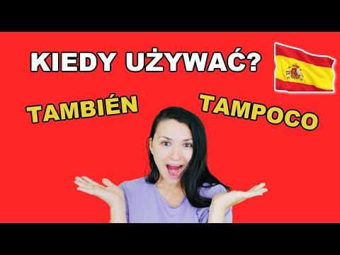 Lekcja 22: TAMBIÉN VS TAMPOCO