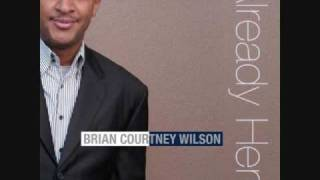 Watch Brian Courtney Wilson Already Here video
