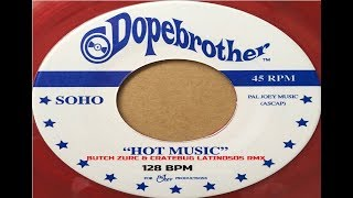 HOT MUSIC - SOHO (BUTCH ZURC & CRATEBUG LATINOSOS RMX) - 128 BPM