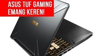Laptop Gaming Murah ASUS yang Terakhir di 2018: Preview TUF Gaming FX505