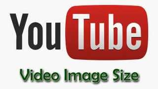 Youtube HD VIdeo Image Size