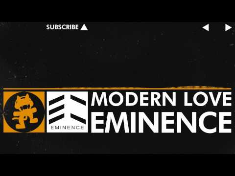 [House Music] - Eminence - Modern Love [Monstercat Release]