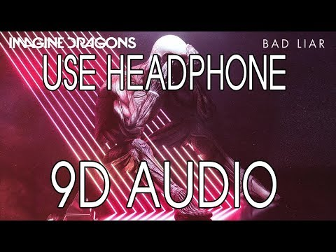 Imagine Dragons - Bad Liar (9D Audio) MP3